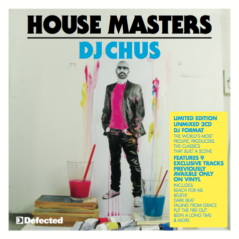 Defected in the house - Dj Chus House Masters